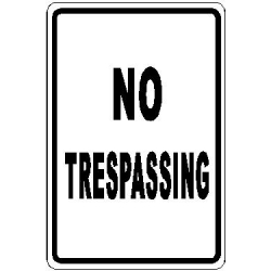 No Trespassing Sign 1